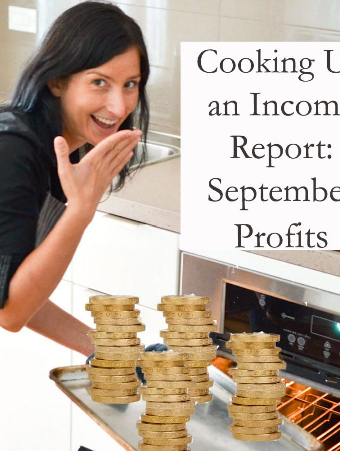 Cooking Up an Income: September Profits