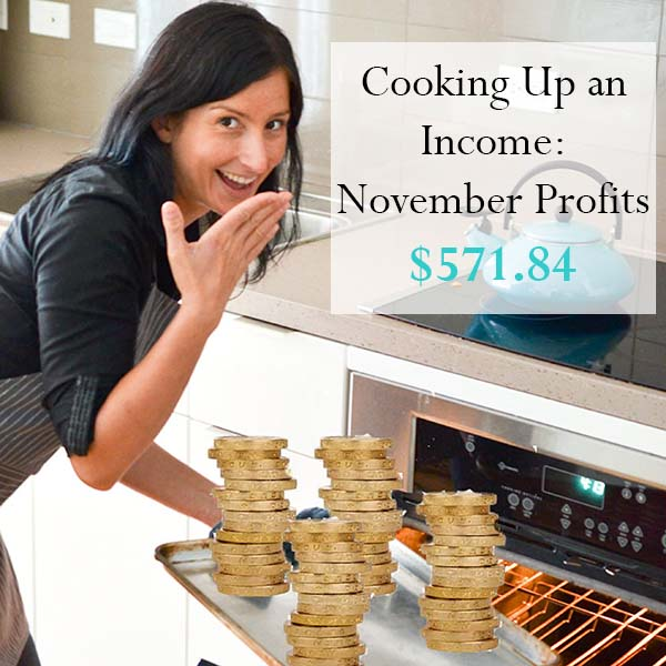 Cooking Up an Income – November Profits