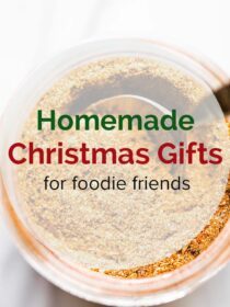 Picture with the words homemade christmas gifts for foodie friends.