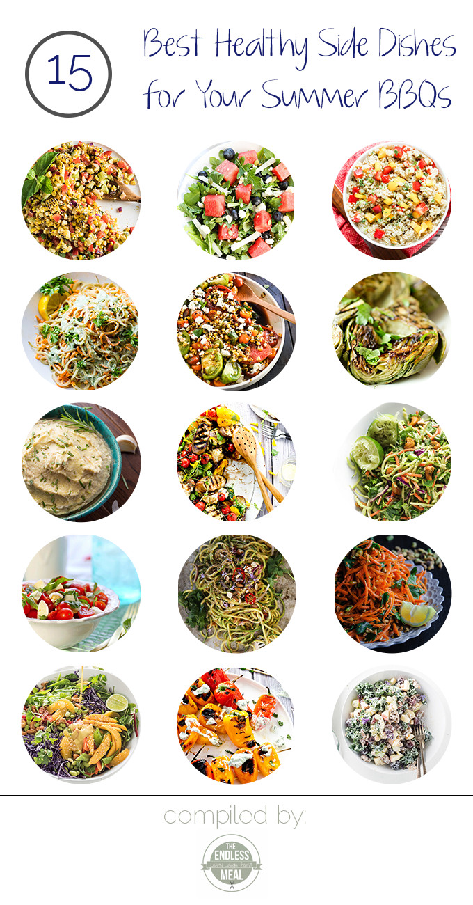 The 15 Best Healthy Side Dishes for Your Summer BBQs | With summer in full swing, we've found the 15 Best Healthy Side Dishes for Your Summer BBQs and get togethers. Fresh ingredients and quick meals will help you eat healthy all summer long. | theendlessmeal.com