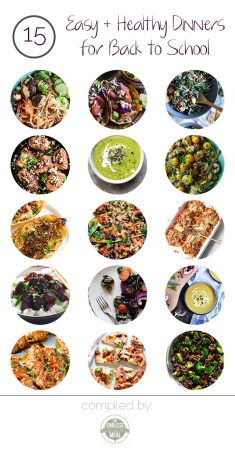 15 Easy Healthy Dinner Recipes for Back to School Season
