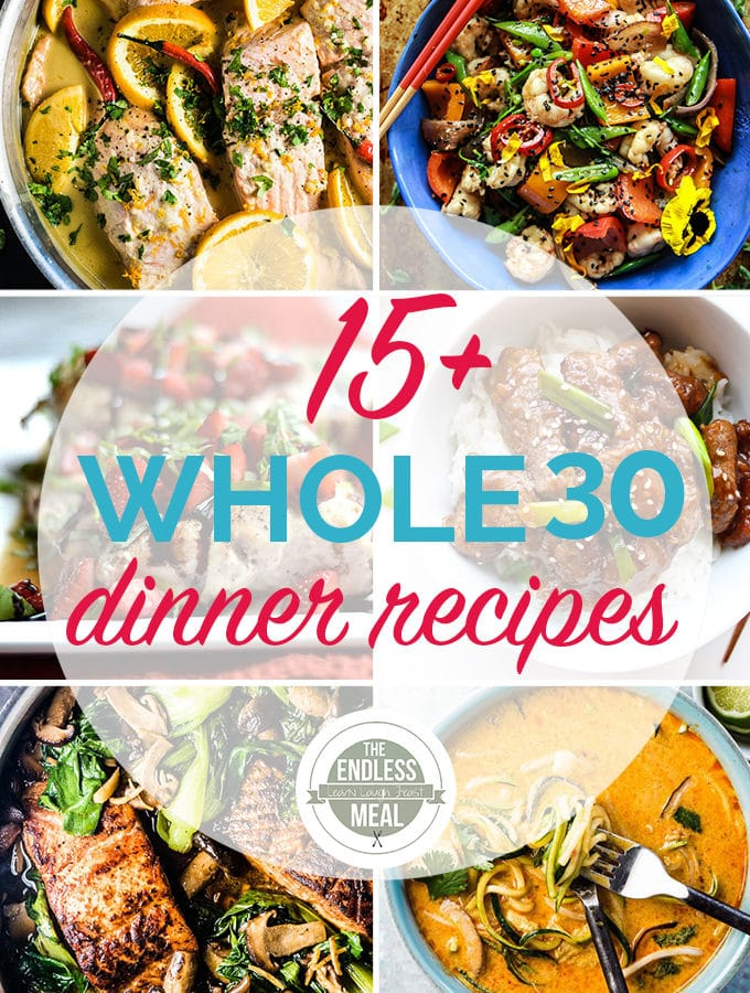 The 15 Best Whole30 Dinner Recipes