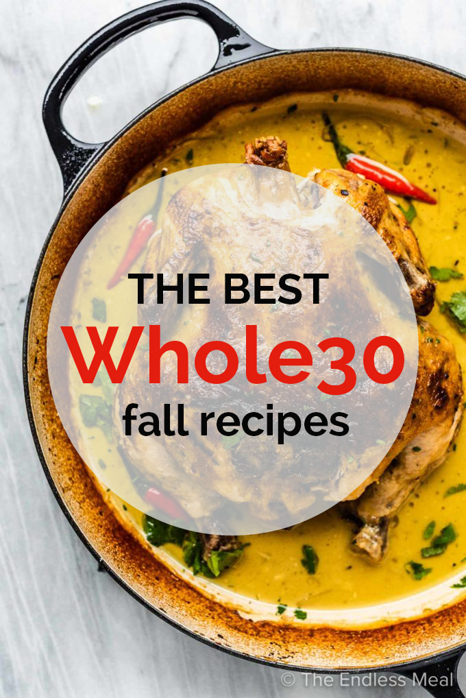 A whole30 chicken recipe with the words Best Whole30 Fall Recipes written on top.