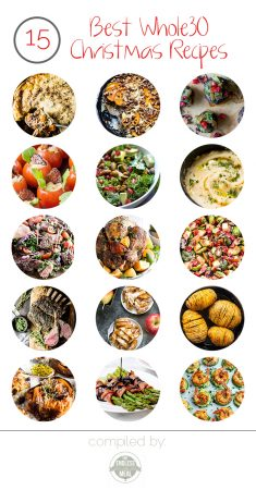 The 15 Best Whole30 Christmas Recipes