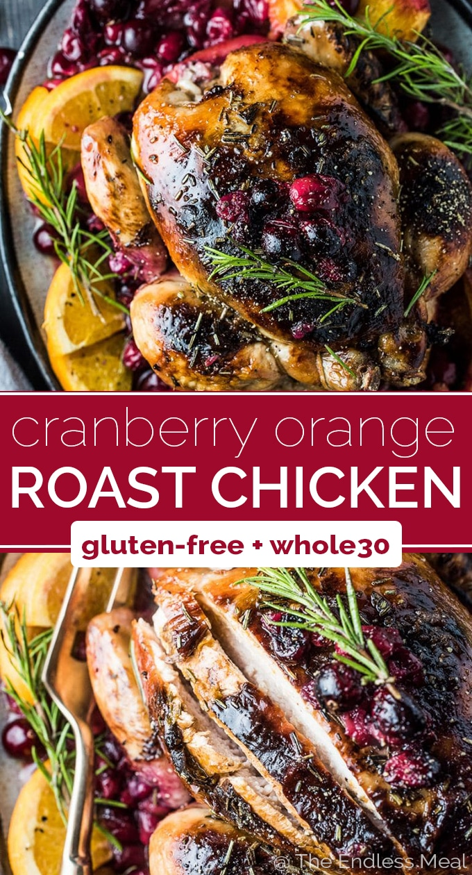 SAVE FOR LATER! This crazy delicious Orange Cranberry Roast Chicken is covered with rosemary balsamicbutter to keep it tender and juicy. It's a super easy to make and healthy recipe that is as perfect for a weekend dinner as it is for a specialholiday meal. #theendlessmeal #chicken #roastchicken #cranberries #cranberry #christmas #orange #roastedchicken #glutenfree #paleo #whole30 #holidayrecipes #healthyrecipes