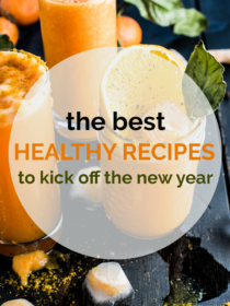 Bright Orange Detox Smoothie covered with a transparent circle and the words the best healthy recipes to kick off the new year