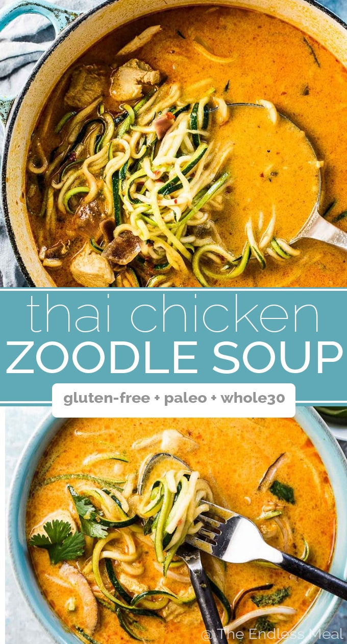 SAVE FOR LATER! | Thai Chicken Zoodle Soup is crazy flavorful and loaded with good for you ingredients like coconut milk, chicken, and lots of zucchini. This simple recipe can be whipped up in 20 minutes for a quick and easy weeknight meal.  | gluten-free + paleo + Whole30 approved | #theendlessmeal #zoodles #chickencurry #chicken #noodlebowls #zoodlebowls #thaicurry #thai #paleo #glutenfree #whole30recipes
