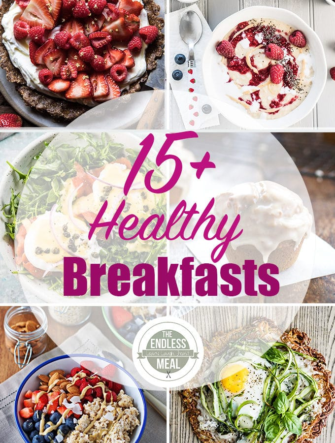 The 15+ Best Healthy Breakfast Recipes