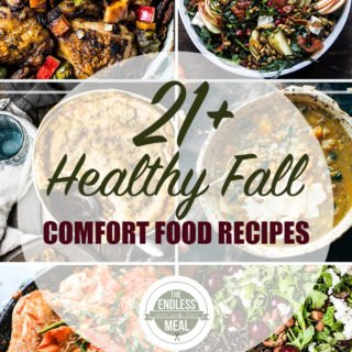 The 21+ Best Healthy Fall Comfort Food Recipes