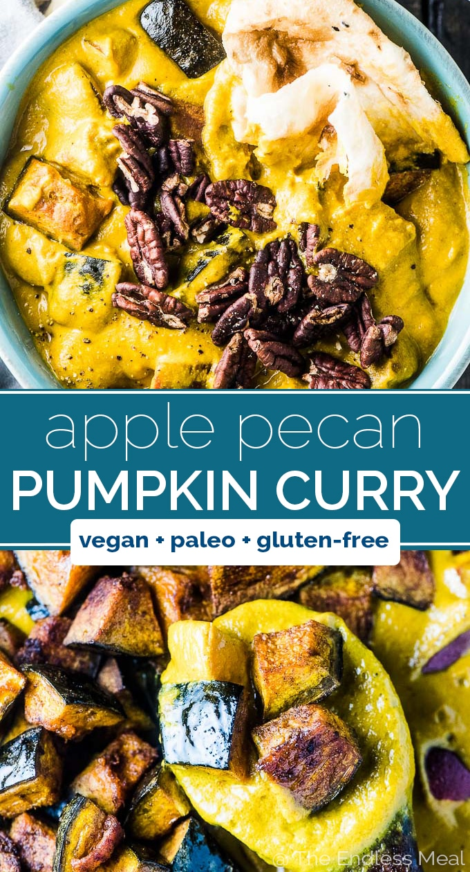 SAVE FOR LATER! This healthy and delicious Roasted Pumpkin Curry makes the perfect plant-based autumn dinner. It's loaded with spiced roasted pumpkin, dotted with sweet apples, and topped with pecans. Meatless Monday never looked so good! #theendlessmeal #curry #indian #indiancurry #pumpkin #pumpkincurry #apples #pecans #dairyfree #vegan #paleo #glutenfree #fallrecipes #healthyrecipes