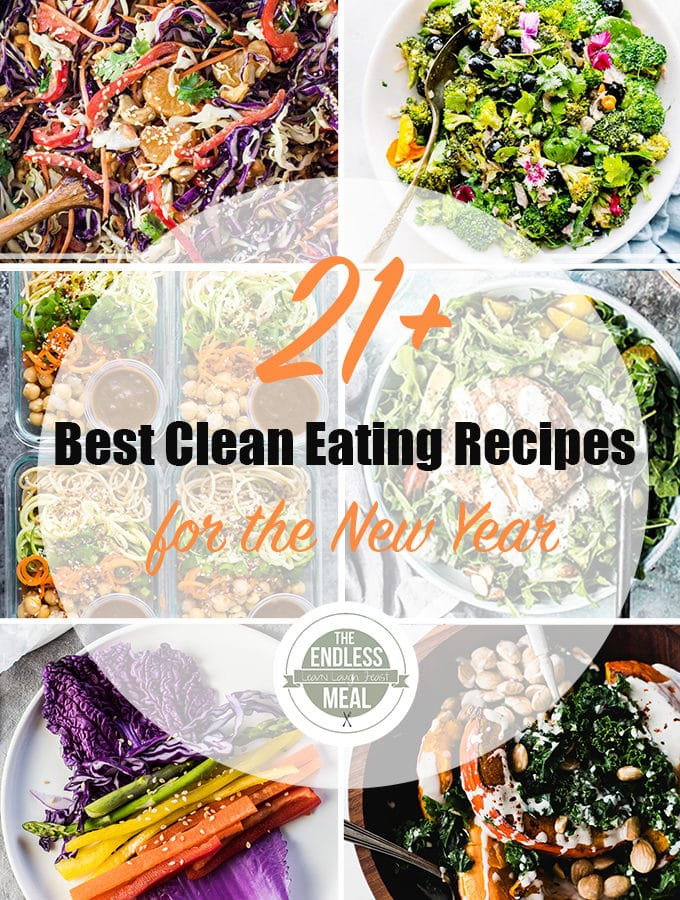 21+ Best Clean Eating Recipes for The New Year