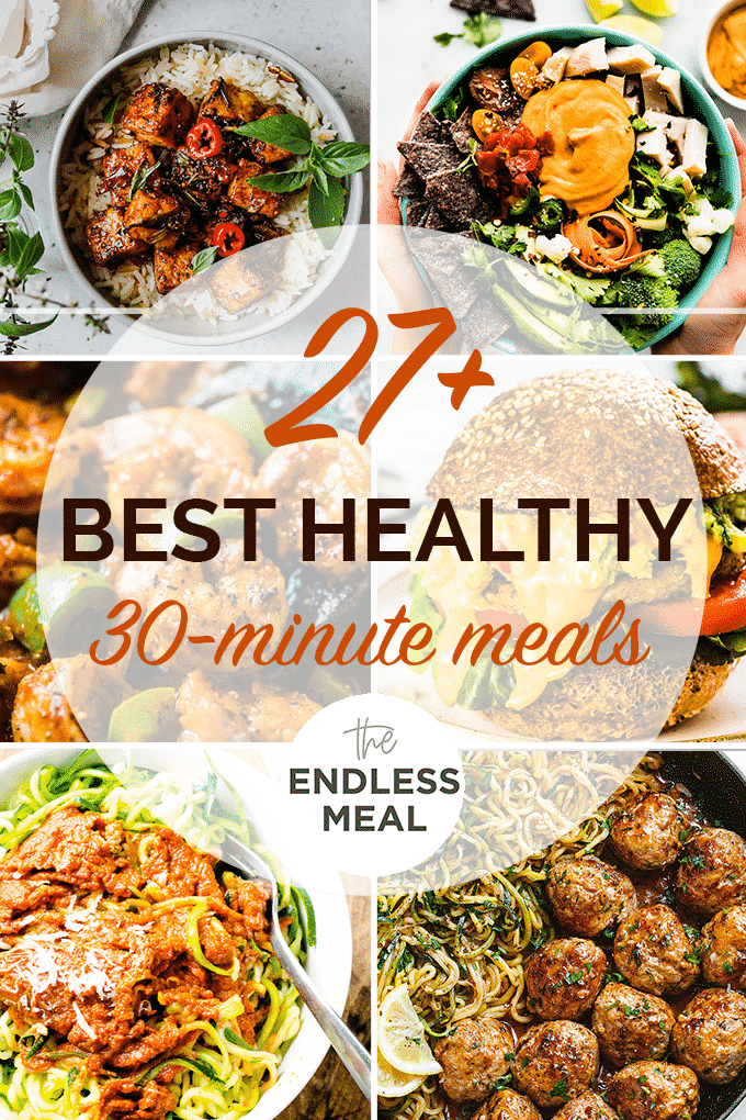 A collage of 6 of the best healthy 30 minute meals.