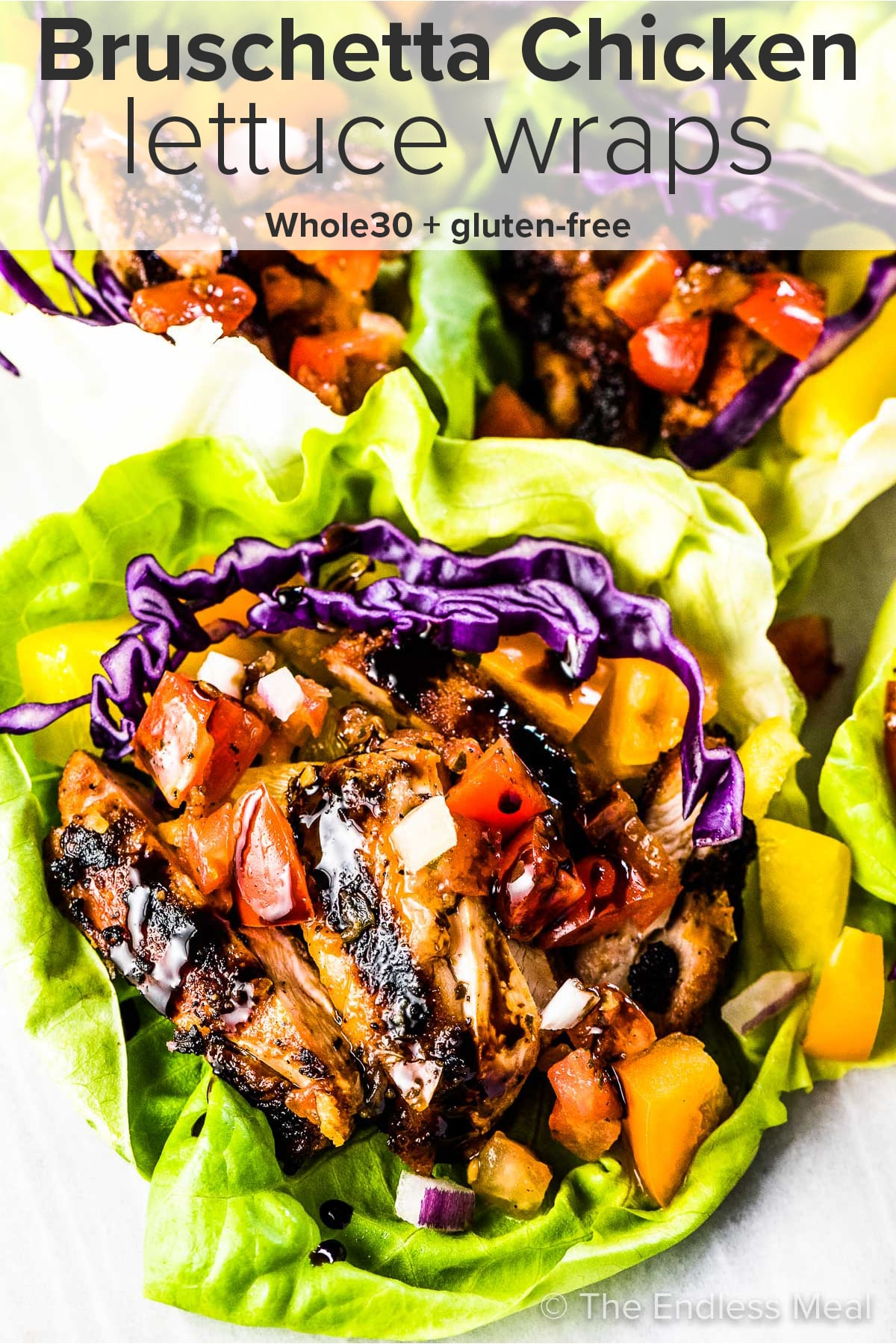 Bruschetta Chicken Lettuce Wraps with the recipe title on top of the picture.
