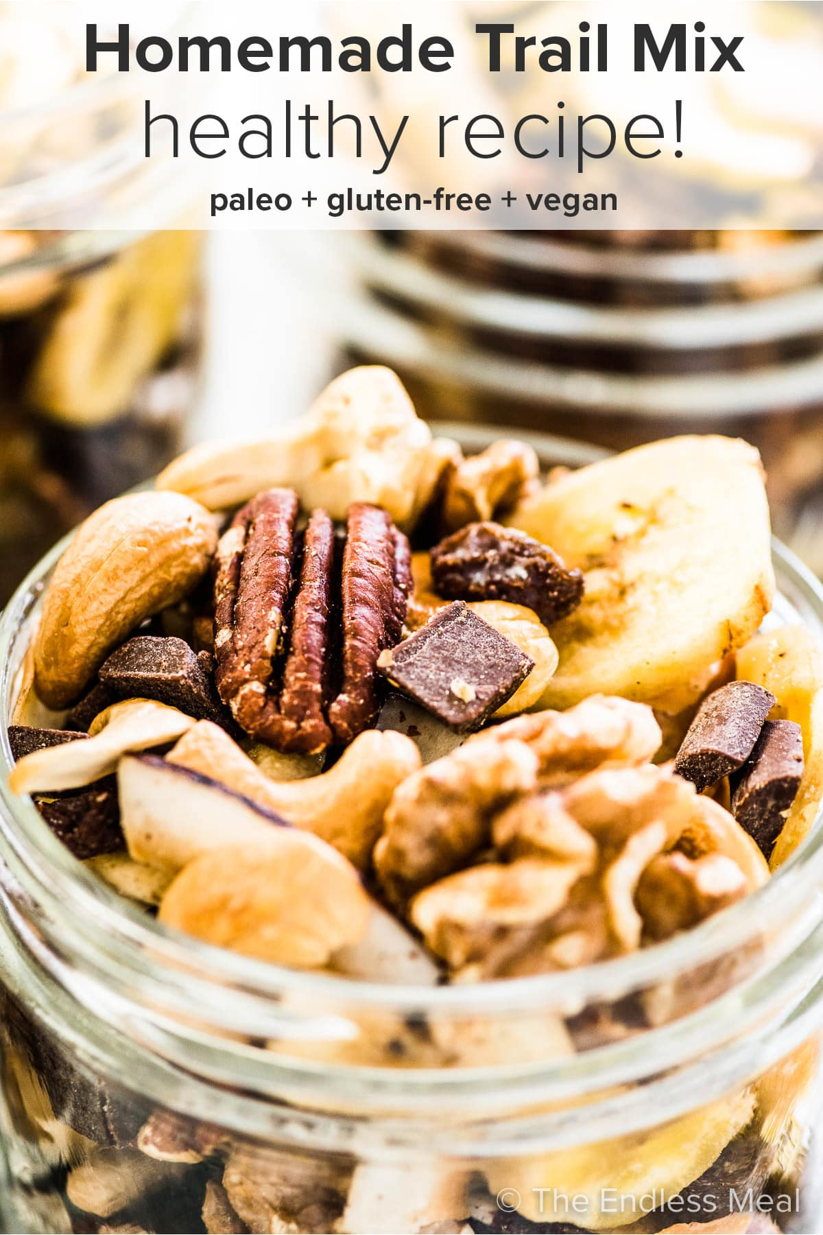 Homemade trail mix with the recipe title on top of the picture.