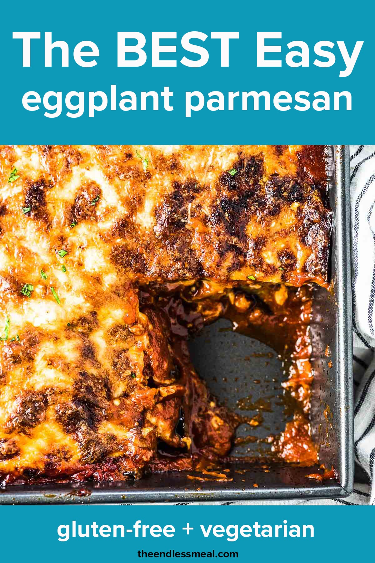 A pan of eggplant parmesan with the recipe title on top of the picture.