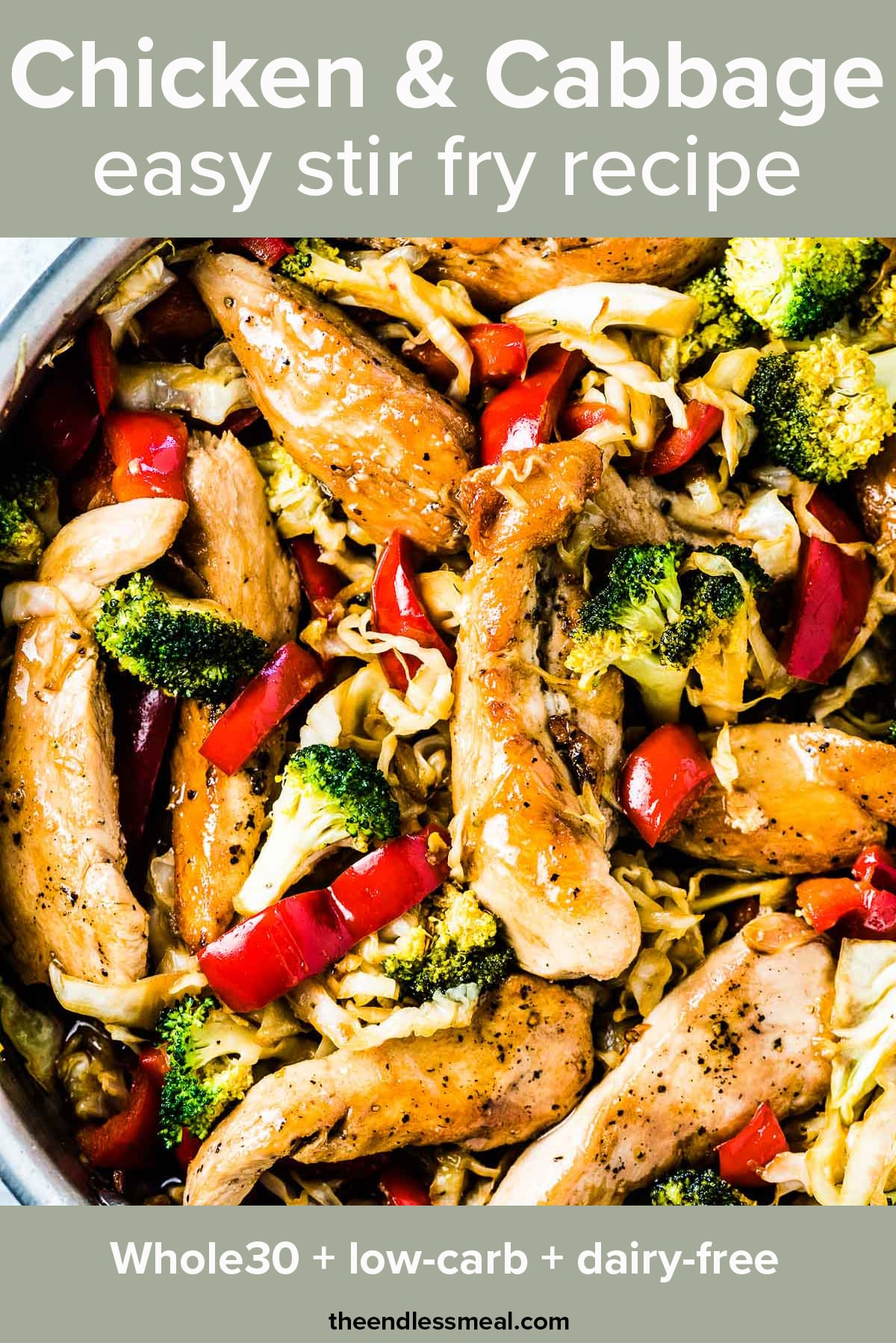 Chicken cabbage stir fry in a pan with the recipe title on top of the picture.