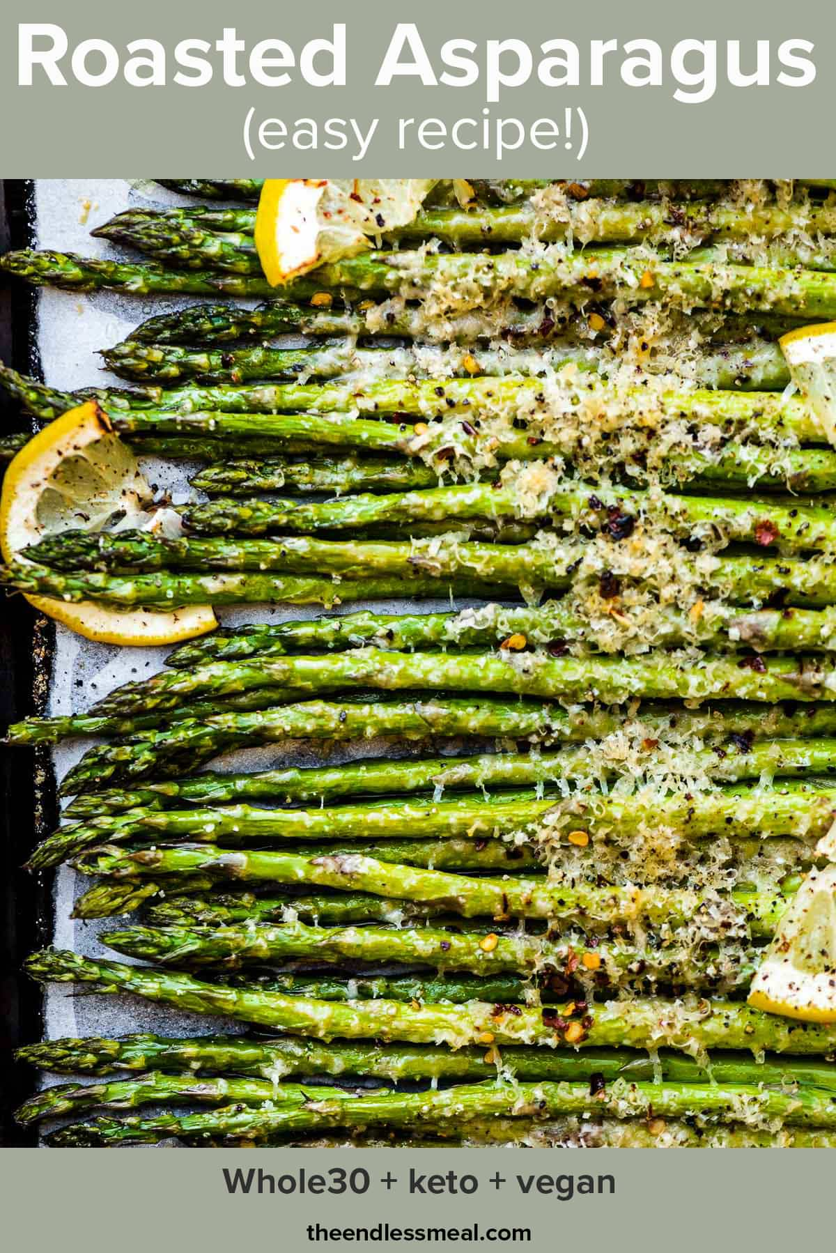 A baking sheet with roasted asparagus lined up on it and the recipe title on top of the picture.